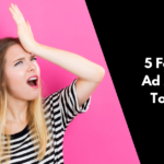 Top 5 Facebook Ad Mistakes to Avoid